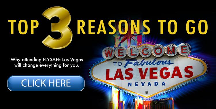 FLYSAFE-Las-Vegas-Top-3-Reasons